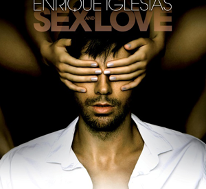 Enrique Iglesias – SEX and LOVE
