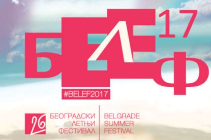 Belgrade summer festival-BELEF 2017